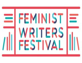An inaugural event: Feminist Writers Festival