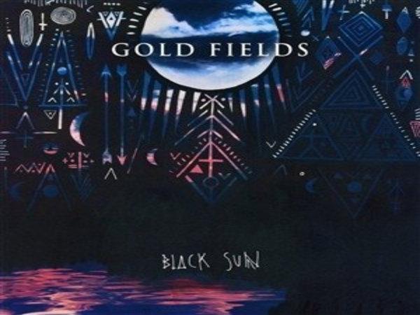 Gold Fields – Black Sun: Album review